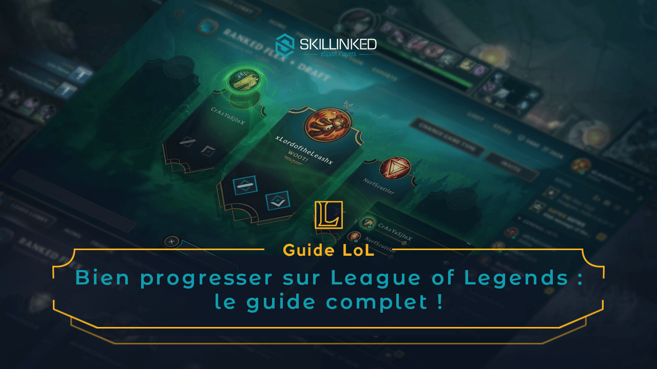website for discount best cheap excellent quality Progresser sur LoL : Guide complet - Skillinked